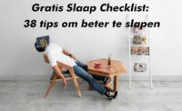 Gratis slaap checklist met 38 tips om beter te slapen